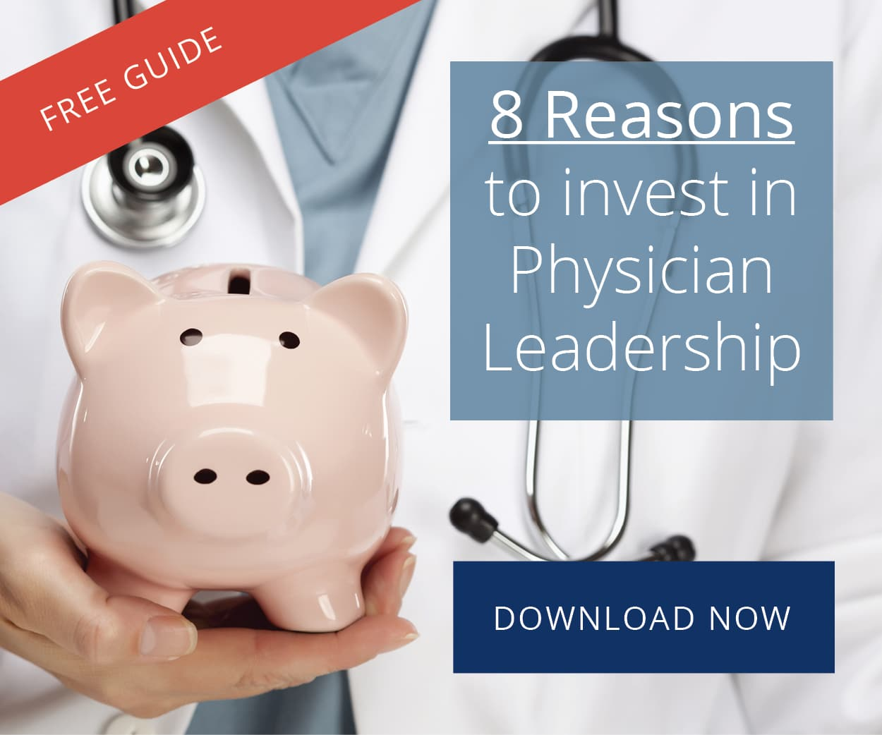 8 Reasons to Invest in Physician Leadership | CTI