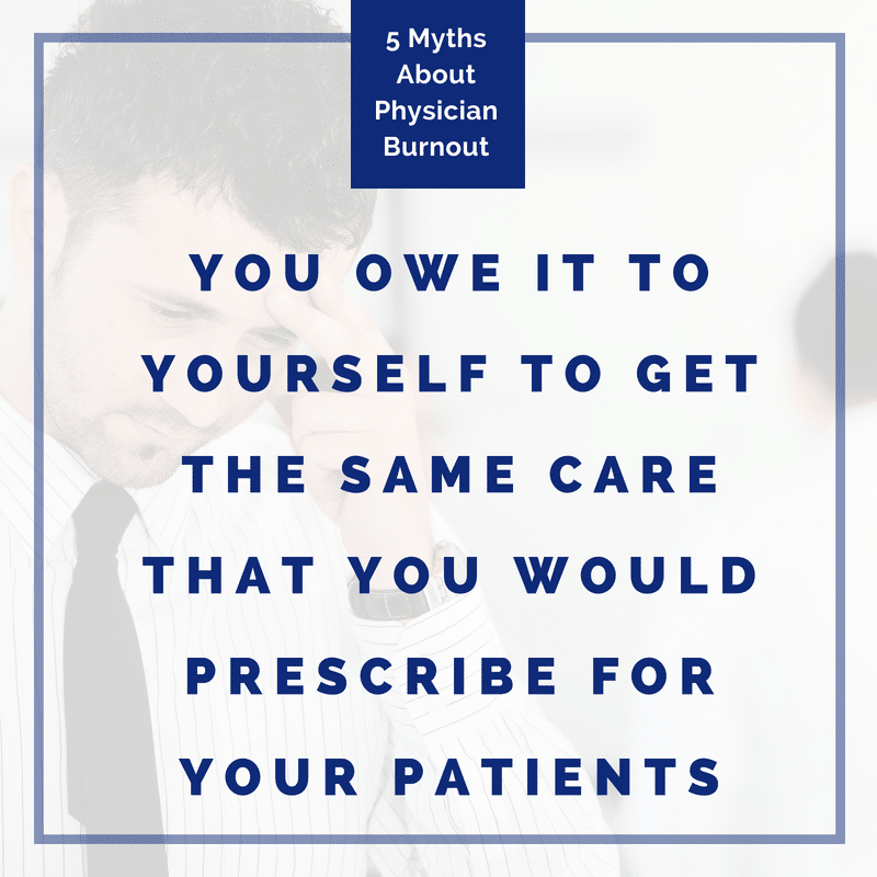 Physician Burnout Myths