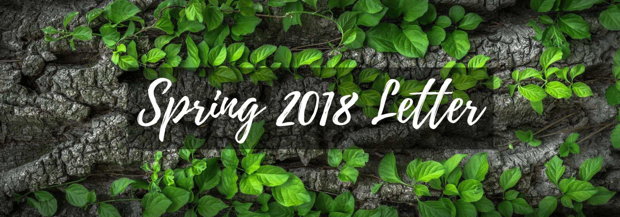 Spring 2018 Letter