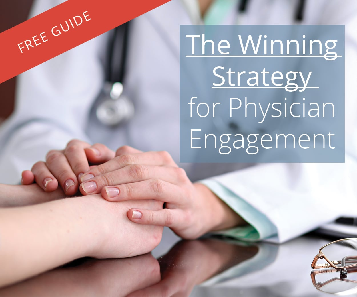 The Winning Strategy for Physician Engagement