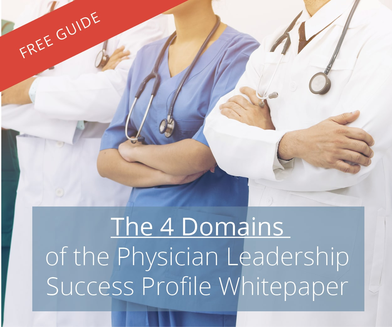 4 Domains of Physician Leadership Success Profile Whitepaper   Free Download