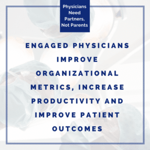 Physician Engagement in Healthcare