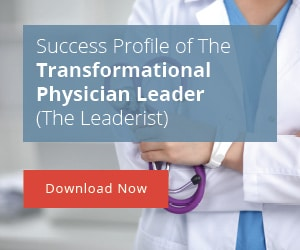 Transformational Physician Leader