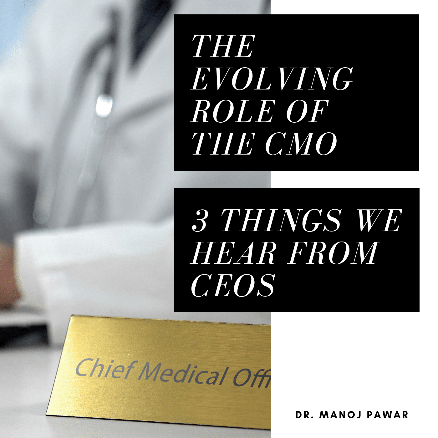 The evolving role of the CMO