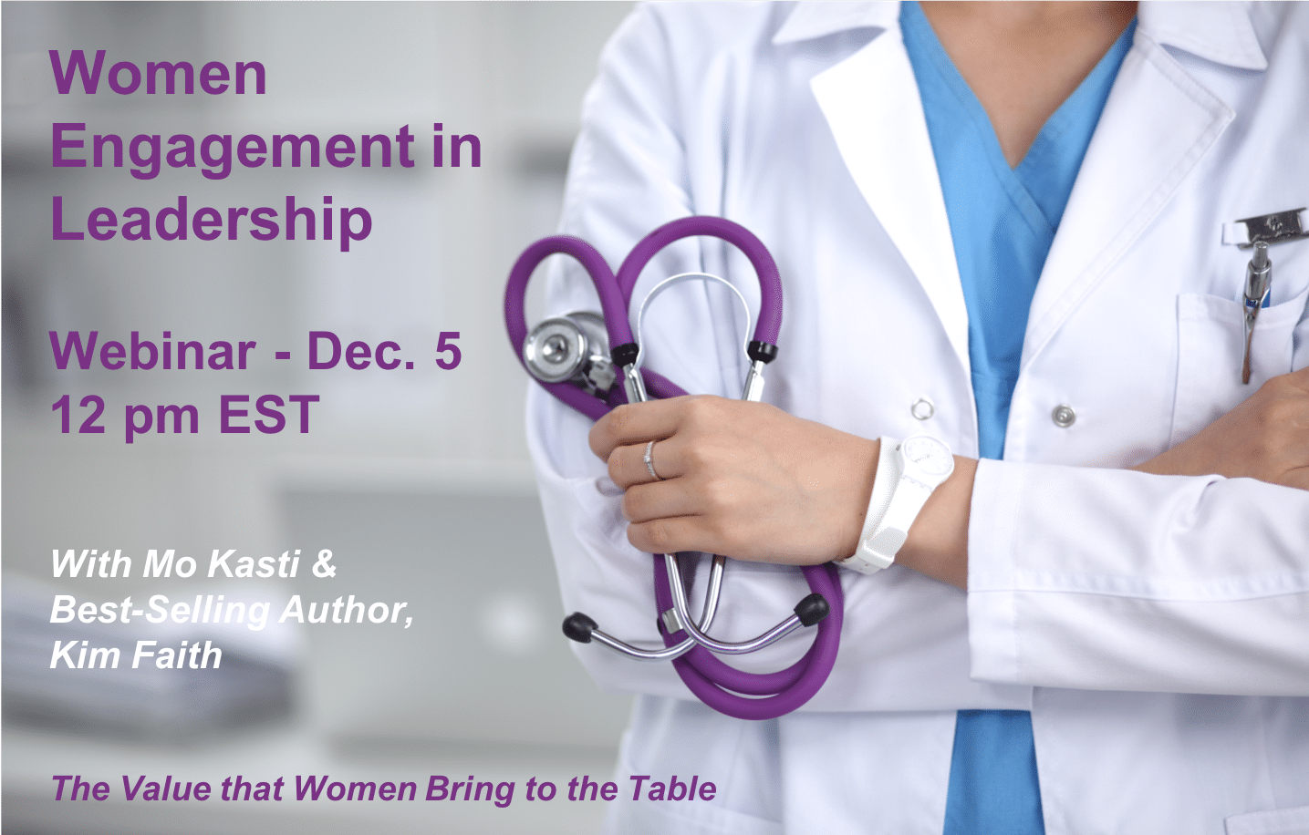 Women Engagement in Leadership | Physician Leadership Engagement