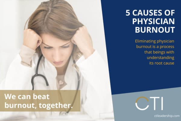 Top 4 Causes of Physician Burnout